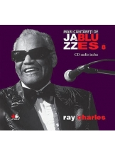 Mari cantareti de jazz si blues. Ray Charles. Vol. 8 +CD