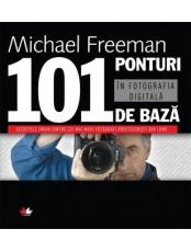 101 ponturi in fotografia digitala ed a III-a