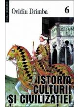 Istoria culturii si civilizatiei. Vol. VI - VIII