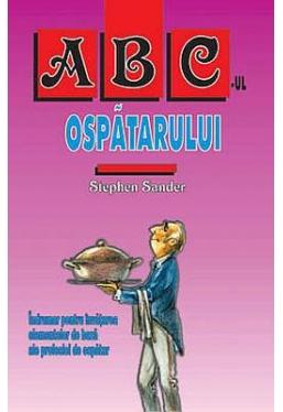 ABC-ul ospatarului indrumar pentru invatatura profesii de ospatar