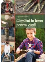 Cioplitul in lemn pentru copii