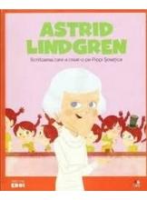 MICII EROI. Astrid Lindgren