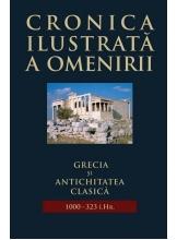 Cronica ilustrata a omenirii. Vol.2 Grecia si Antichitatea clasica