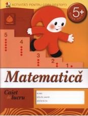Caiet de lucru. Matematica grupa mare 5+