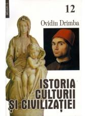 Istoria culturii si civilizatiei. Vol. XII - XIII