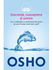 Osho. Vol. 8. Inocenta cunoastere si uimire