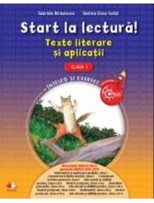 Start la lectura.Teste literare si aplicatii.Clasa I