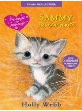 Prima mea lectura .Sammy, un pisoi sperios.