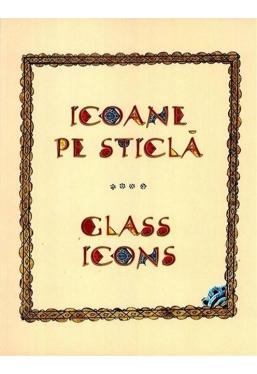 Icoane pe sticla. Glass icons