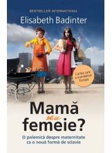Mama sau femeie