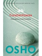 Osho. Vol. 11. Constientizarea. Cheia pentru a trai in armonie