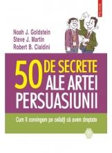 50 de secrete ale persuasiunii