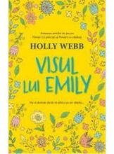 VISUL LUI EMILY. Holly Webb