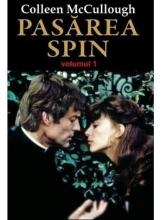 Pasarea Spin, Vol.1