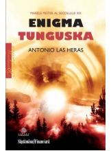 Enigma Tunguska. Marele mister al secolului XX