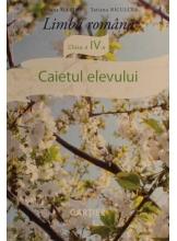 Caietul elevului Limba romana cl IV