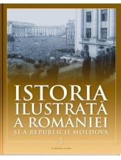 Istoria ilustrata a Romaniei si a Republicii Moldova vol. 5. Din paleolitic pana in sec.al X-lea