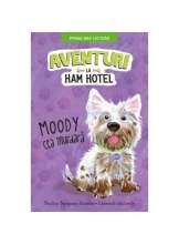 Prima mea lectura AVENTURI LA HAM HOTEL. Moody