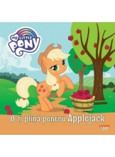 MY LITTLE PONY. O zi plina pentru Applejack
