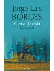 Cartea de nisip Proza completa vol 2