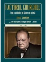 Kronika. Factorul Churchill. Cum a schimbat un singur om istoria