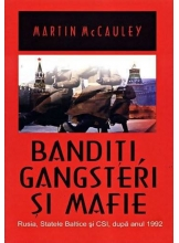 Banditi, Gangsteri si Mafie