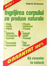 Ingrijirea corpului cu produse naturale