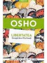 OSHO Introspectiv LIBERTATEA. CURAJUL DE A FI TU INSUTI. reeditare