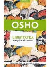 Introspectiv OSHO. LIBERTATEA. CURAJUL DE A FI TU INSUTI. reeditare