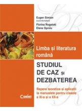 Limba si literatura romana Studiul de caz,dezbaterea
