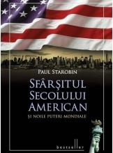 Sfarsitul secolului american si noile puteri mondiale