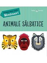 Prima mea carte-Montessori. Animale salbatice