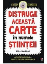 DISTRUGE ACEASTA CARTE IN NUMELE STIINTEI! Mike Barfield