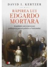 Kronika RAPIREA LUI EDGARDO MORTARA. David I. Kertzer