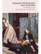 Carte pentru toti. Vol. 141 SUFERINTELE TANARULUI WERTHER .