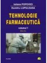 Tehnologie farmaceutica Volumul I (ed.2011)