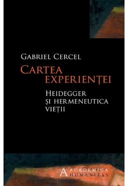 Cartea experientei. Heidegger si hermeneutica vietii