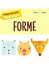 Prima mea carte-Montessori. Forme
