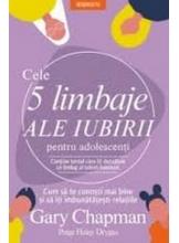 Introspectiv CELE 5 LIMBAJE ALE IUBIRII PENTRU ADOLESCENTI