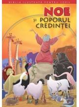 Biblia pentru copii 1. Noe si poporul credintei