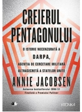 Kronika CREIERUL PENTAGONULUI. Annie Jacobsen