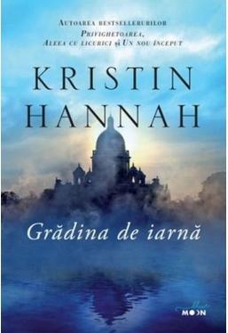 Blue Moon. GRADINA DE IARNA. Kristin Hannah