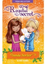 Prima mea lectura. REGATUL SECRET. Insula norilor. Rosie Banks