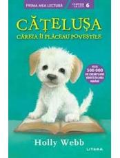 Prima mea lectura. CATELUSA CAREIA II PLACEAU POVESTILE.