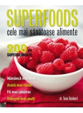 Supererfoods Cele mai sanatoase alimente