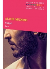 Chipul. Alice Munro. Short Stories. Vol.3