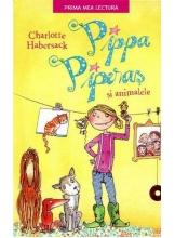 Prima mea lectura PIPPA PIPERAS SI ANIMALELE. Charlotte Habersack