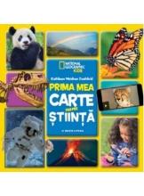 National Geographic. PRIMA MEA CARTE DESPRE STIINTA