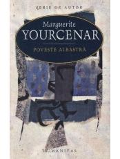 Poveste albastra M.Yourcenar