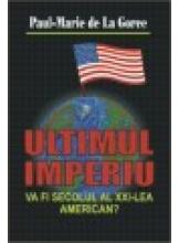 Ultimul Imperiu.Va fi sec.XXI American?
